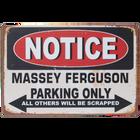 Notice Massey Ferguson Parking